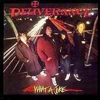 [Deliverance What A Joke Album Cover]