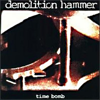[Demolition Hammer Time Bomb Album Cover]
