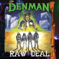 [Denman Raw Deal Album Cover]
