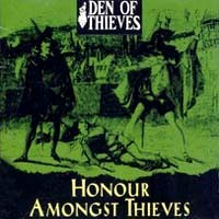 [Den Of Thieves Honour Amongst Thieves Album Cover]