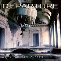 [Departure Hitch A Ride Album Cover]