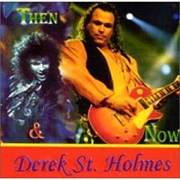[Derek St. Holmes Then  Now Album Cover]