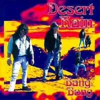 [Desert Rain Bang, Bang Album Cover]