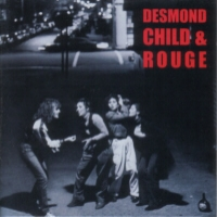 [Desmond Child and Rouge Desmond Child and Rouge Album Cover]