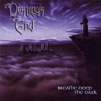 [Destiny's End Breathe Deep The Dark Album Cover]