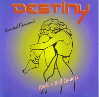 [Destiny Rock N Roll Dancer Album Cover]