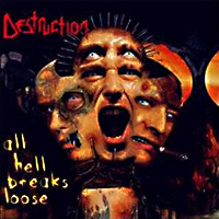 [Destruction All Hell Breaks Loose Album Cover]
