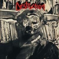 [Destruction Destruction Album Cover]