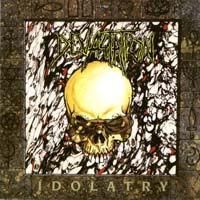 [Devastation Idolatry Album Cover]