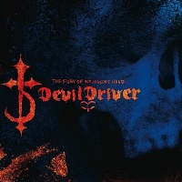 [DevilDriver The Fury of Our Maker's Hand Album Cover]
