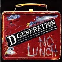 [D Generation No Lunch Album Cover]