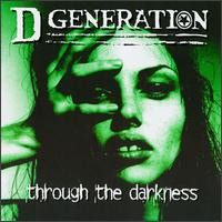 [D Generation Through the Darkness Album Cover]