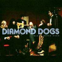 [Diamond Dogs Black River Road Album Cover]