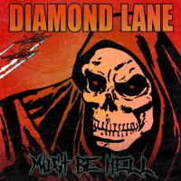 Diamond Lane Must Be Hell Album Cover
