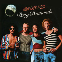 [Diamond Reo Dirty Diamonds Album Cover]