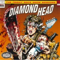 [Diamond Head The Friday Rock Show Sessions Album Cover]