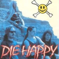 [Die Happy Die Happy Album Cover]