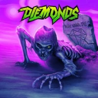Diemonds Never Wanna Die Album Cover