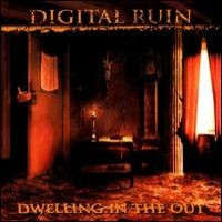 [Digital Ruin Dwelling in the Out Album Cover]