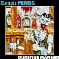 [Dimple Minds Durstige Manner Album Cover]