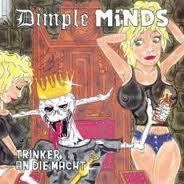 [Dimple Minds Trinker An Die Macht Album Cover]
