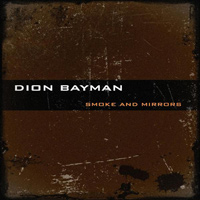 [Dion Bayman Smoke And Mirrors Album Cover]