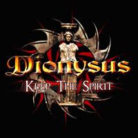 [Dionysus Keep the Spirit Album Cover]