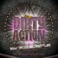 [Dirty Action Best Of: The Singles Collection Album Cover]