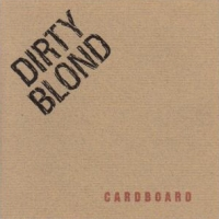 Dirty Blond Cardboard Album Cover