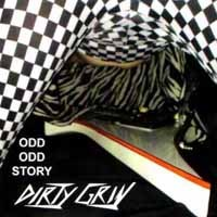 [Dirty Grin Odd Odd Story Album Cover]