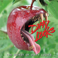 [Dirty Looks The Worst Of Dirty Looks Album Cover]