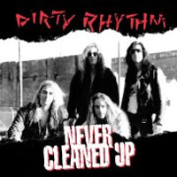 Dirty Rhythm Never Cleaned Up Album Cover