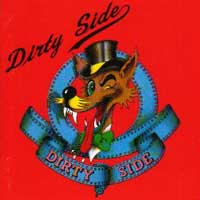 Dirty Side Dirty Side Album Cover