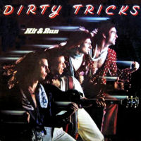 [Dirty Tricks Hit and Run Album Cover]