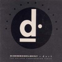 [Disembowelment Dusk Album Cover]