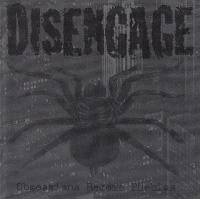 [Disengage Obsessions Become Phobias Album Cover]