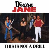 [Dixon Jane This Is Not a Drill Album Cover]