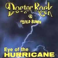[Doctor Rock and the Wild Bunch Eye of the Hurricane Album Cover]