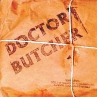 [Doctor Butcher Doctor Butcher Album Cover]