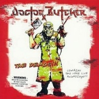 [Doctor Butcher The Demos!!! Album Cover]