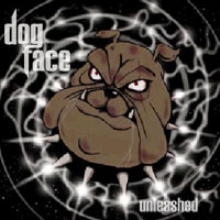 [Dogface Unleashed Album Cover]