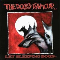 [The Dogs D'Amour Let Sleeping Dogs... Album Cover]