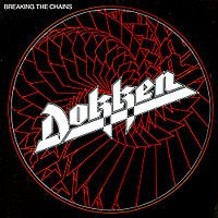 [Dokken Breaking the Chains Album Cover]