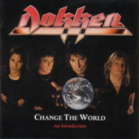 [Dokken Change The World: An Introduction Album Cover]