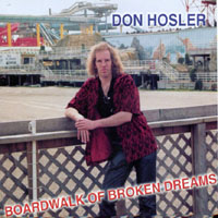 [Don Hosler Boardwalk Of Broken Dreams Album Cover]