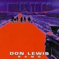 [Don Lewis Band Miles to Go Album Cover]