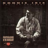 Donnie Iris and The Cruisers Footsoldier In The Moonlight Album Cover