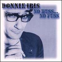 [Donnie Iris and The Cruisers No Muss... No Fuss Album Cover]