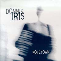 Donnie Iris Poletown Album Cover