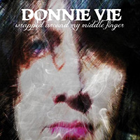 Donnie Vie Wrapped Around My Middle Finger Album Cover